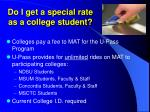 do i get a special rate as a college student