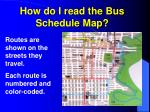 how do i read the bus schedule map