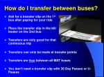 how do i transfer between buses