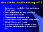 what are the benefits of riding mat