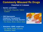 commonly misused rx drugs