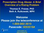 prescription drug abuse a brief overview of a rising problem