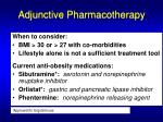 adjunctive pharmacotherapy