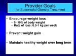 provider goals for successful obesity treatment