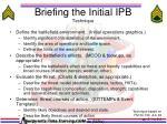 briefing the initial ipb technique