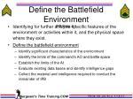define the battlefield environment ipb step 1