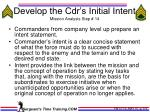 develop the cdr s initial intent mission analysis step 14