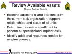 review available assets mission analysis step 4