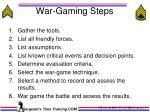war gaming steps