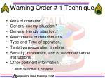 warning order 1 technique