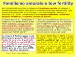 familismo amorale e low fertility
