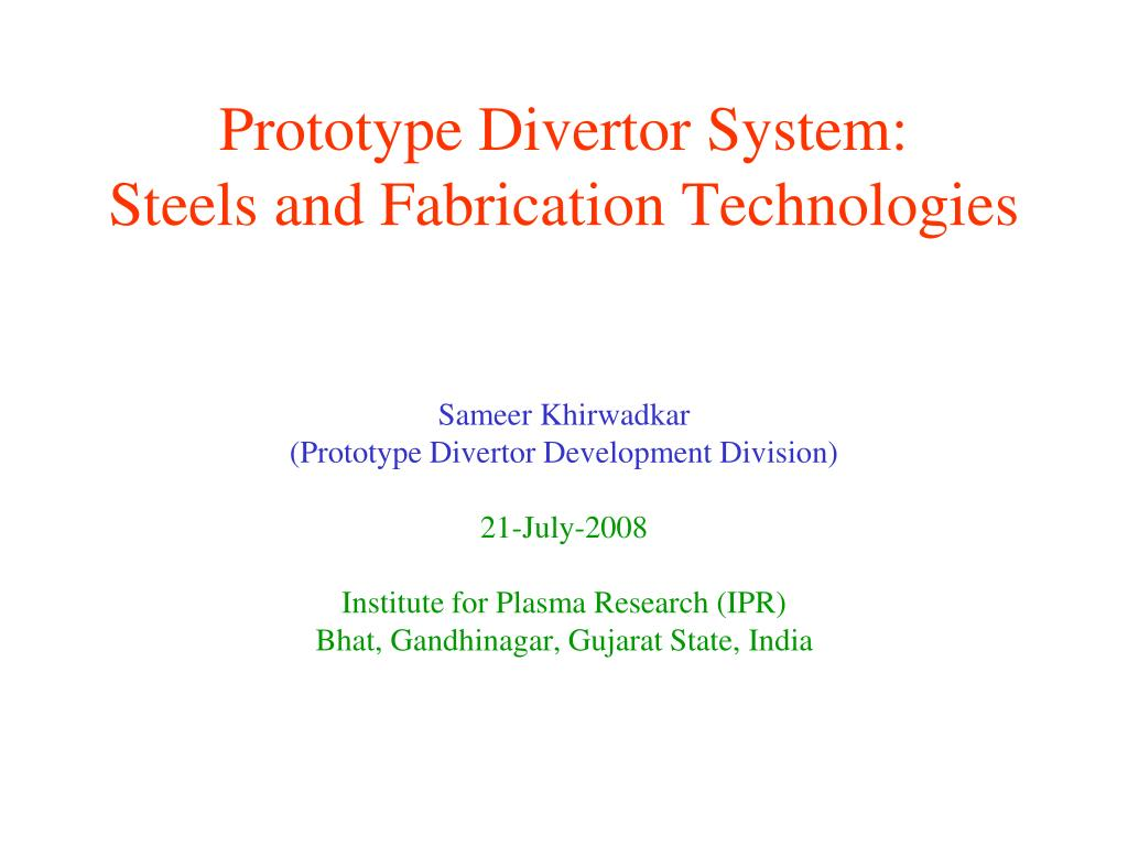 prototype divertor system steels and fabrication technologies l.