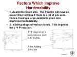 factors which improve hardenability