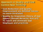 approach to quality and cost control new thinking