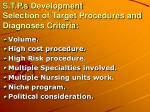 s t p s development selection of target procedures and diagnoses criteria