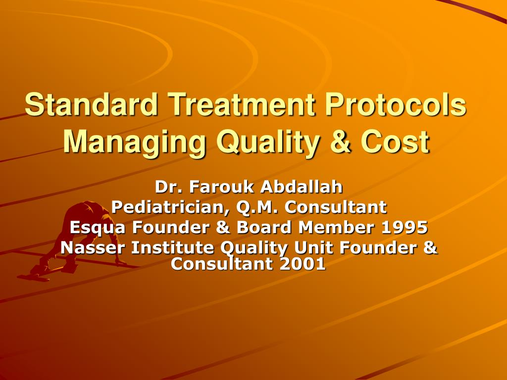 standard treatment protocols managing quality cost l.