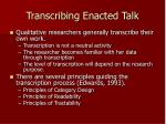 transcribing enacted talk