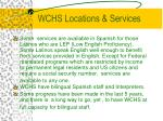 wchs locations services10