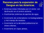 razones para la expansi n de dengue en las am ricas