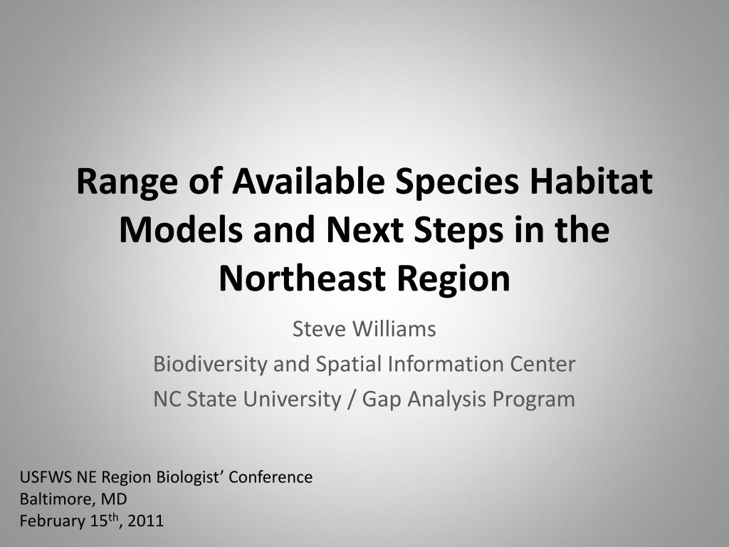 range of available species habitat models and next steps in the northeast region l.