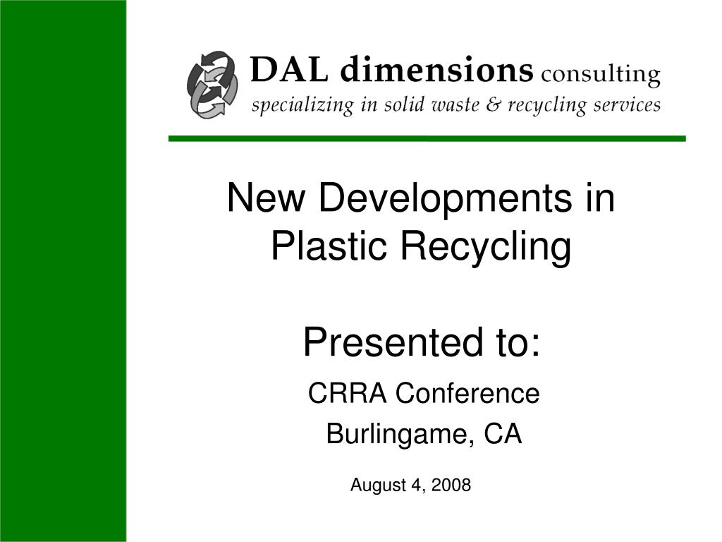 new developments in plastic recycling presented to l.