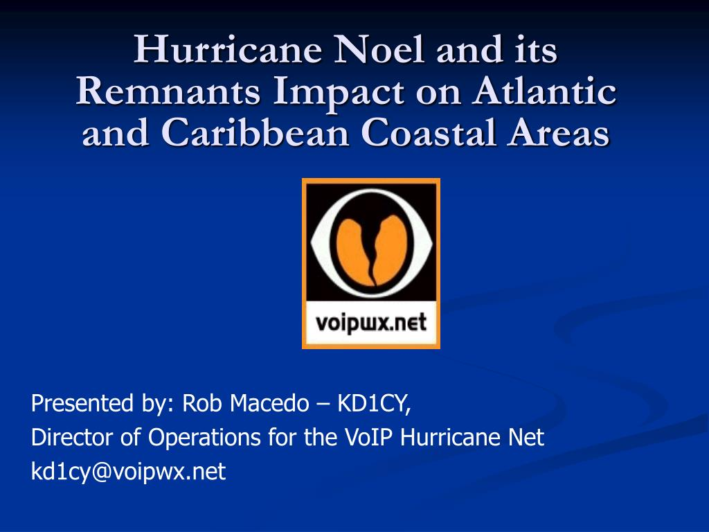 hurricane noel and its remnants impact on atlantic and caribbean coastal areas l.