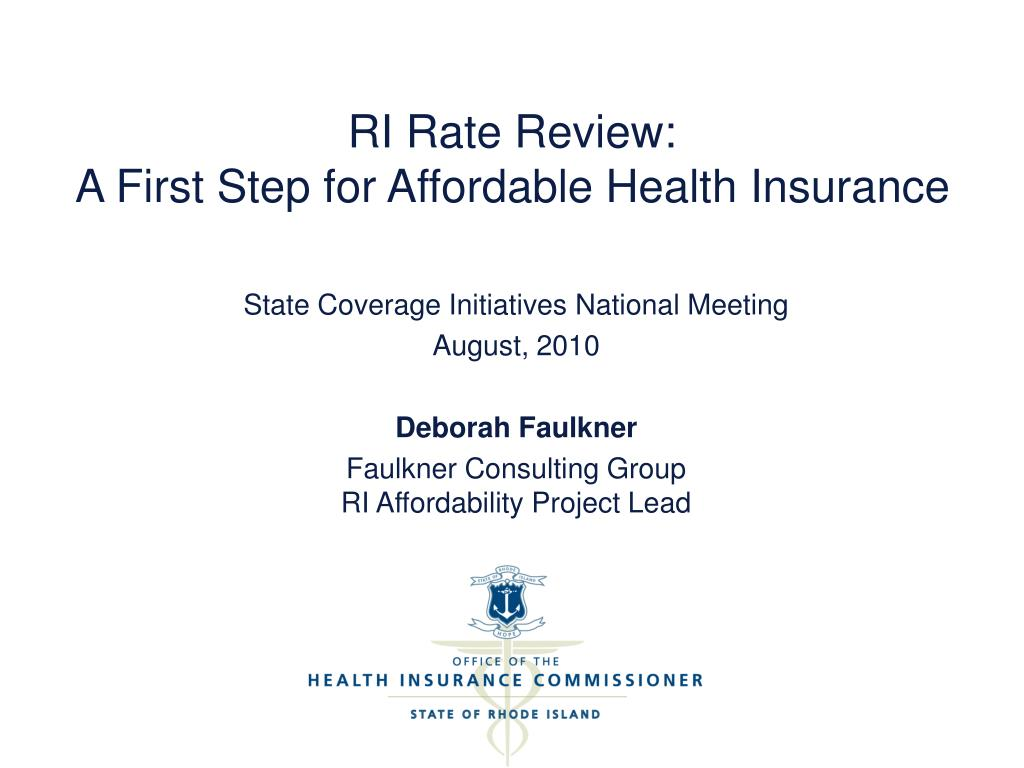 ri rate review a first step for affordable health insurance l.