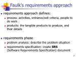 faulk s requirements approach