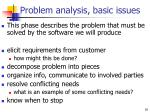 problem analysis basic issues