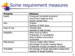 some requirement measures