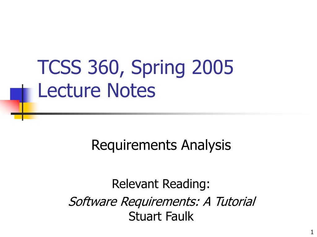 tcss 360 spring 2005 lecture notes l.