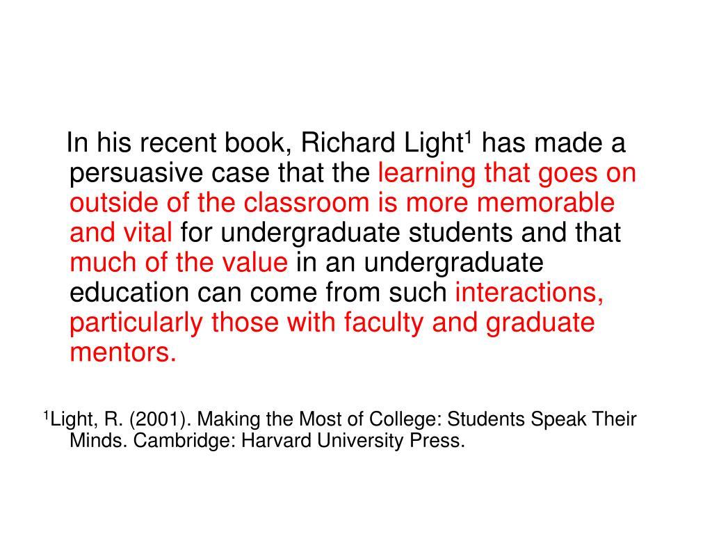 In his recent book, Richard Light