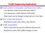 traffic engineering implications