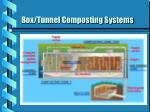 box tunnel composting systems16
