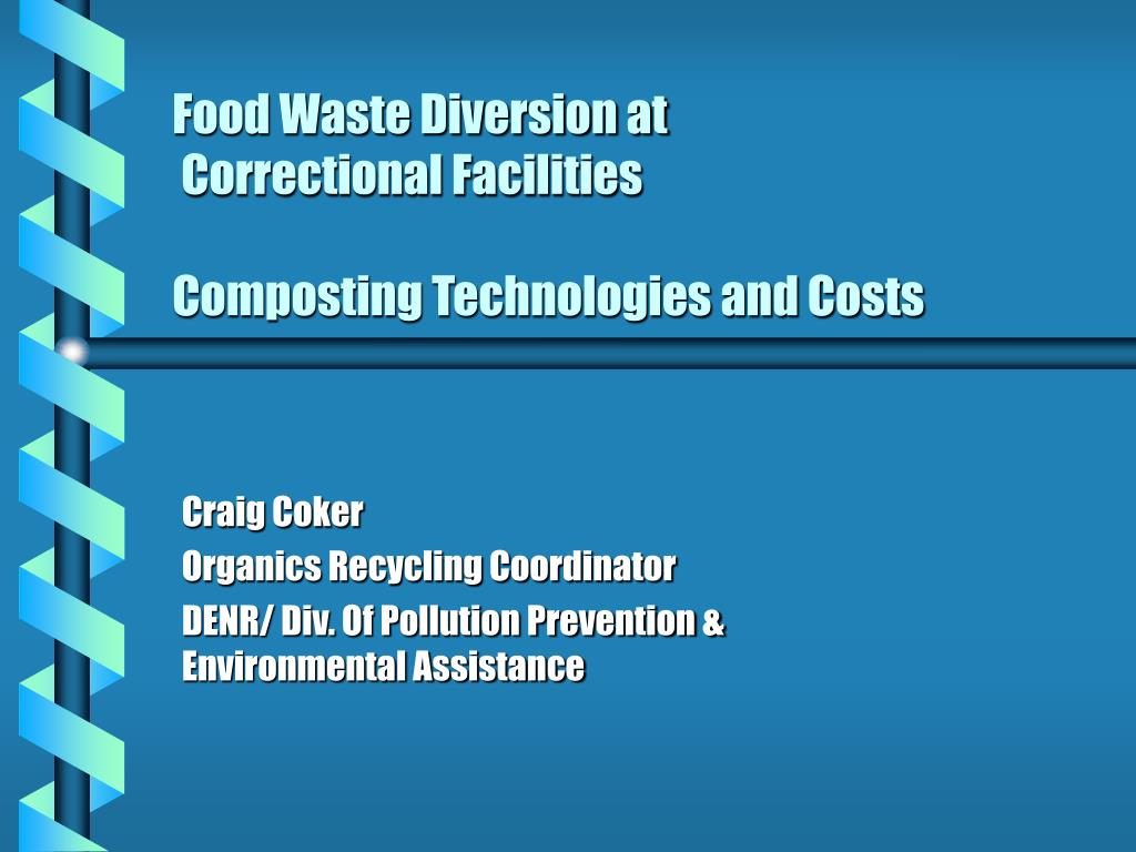 food waste diversion at correctional facilities composting technologies and costs l.
