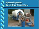 in vessel systems rotary drum composters