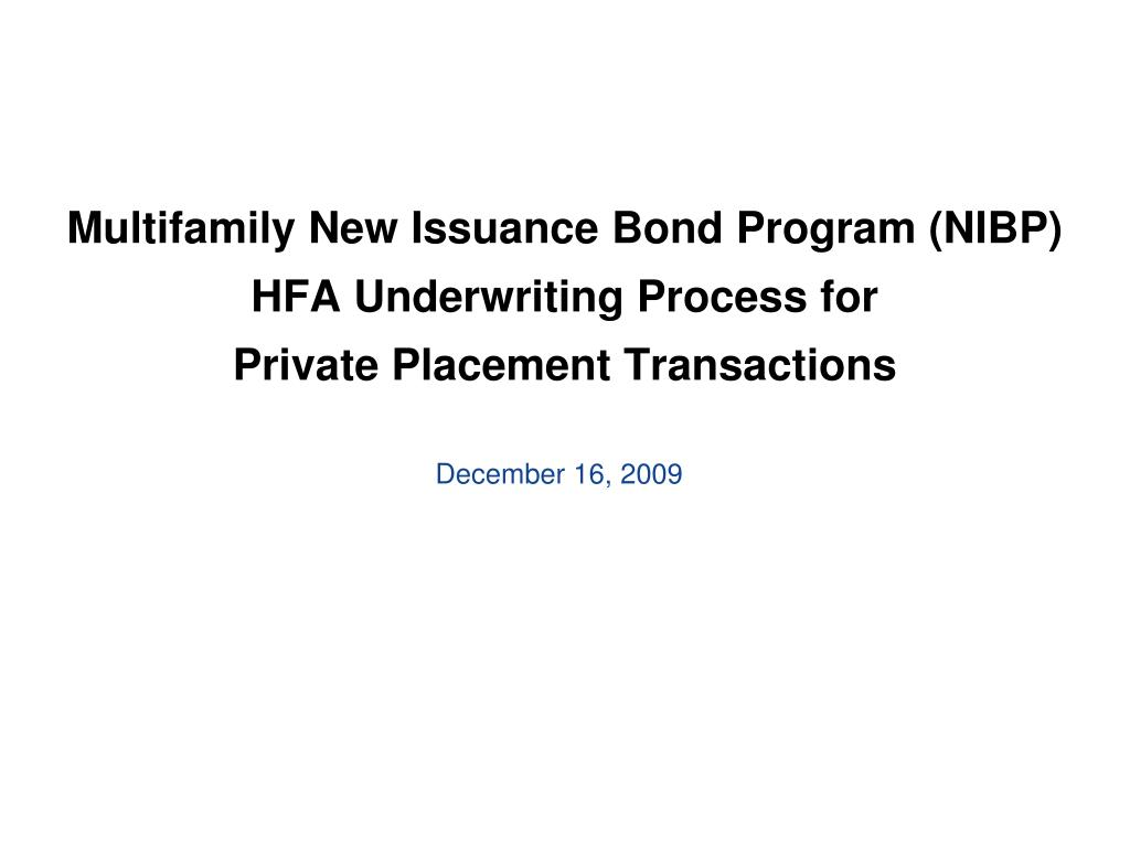 Ppt Multifamily New Issuance Bond Program Nibp Hfa