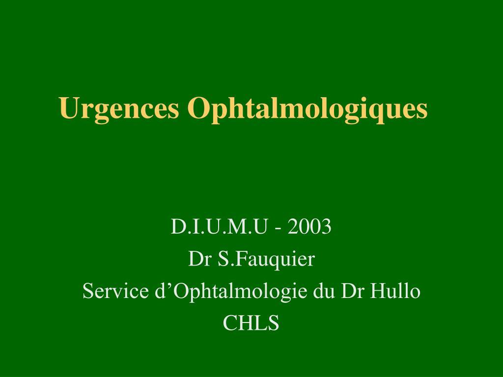 urgences ophtalmologiques l.