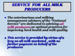 service for all milk producers