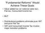 fundamental reforms would achieve these goals