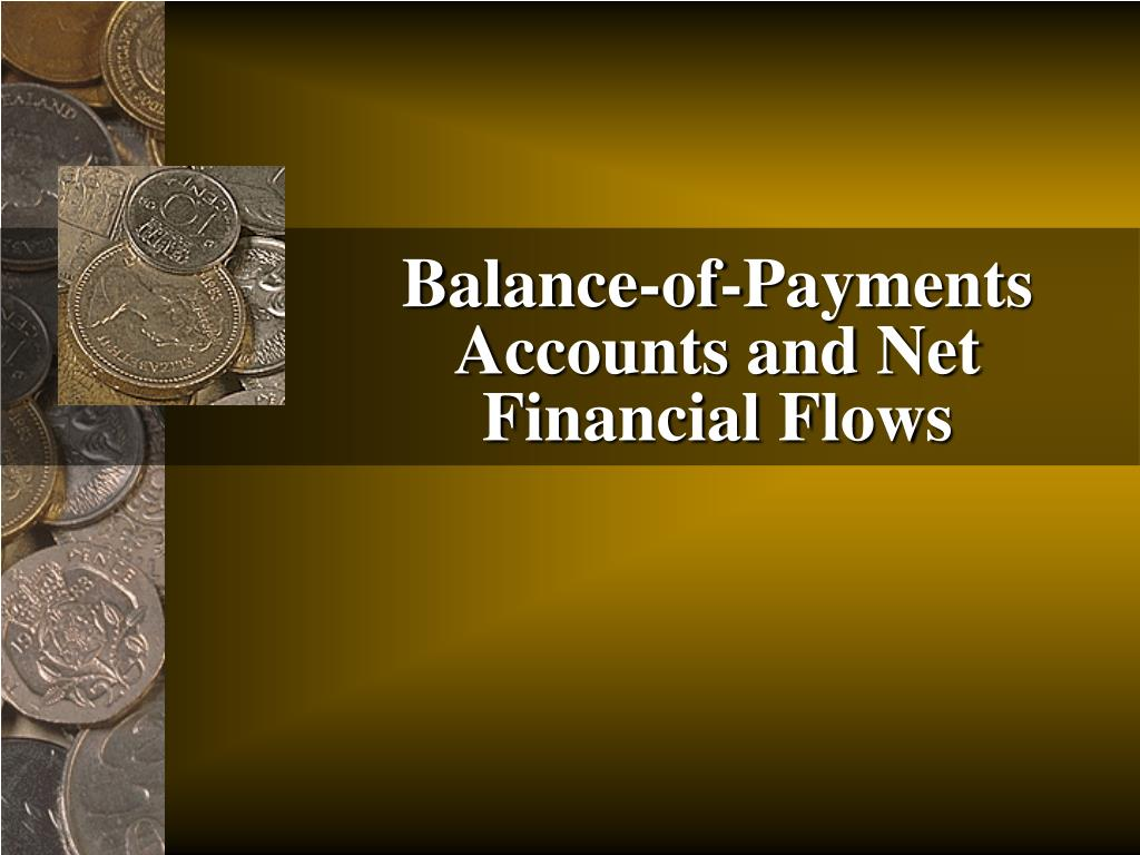 balance of payments accounts and net financial flows l.