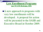 low enrollment programs per ncate redesign 5 09
