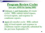 program review cycles new per aims for spring 2009
