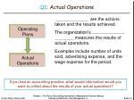 q1 actual operations