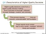 q4 characteristics of higher quality decisions