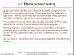 q6 ethical decision making