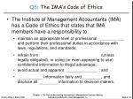q6 the ima s code of ethics