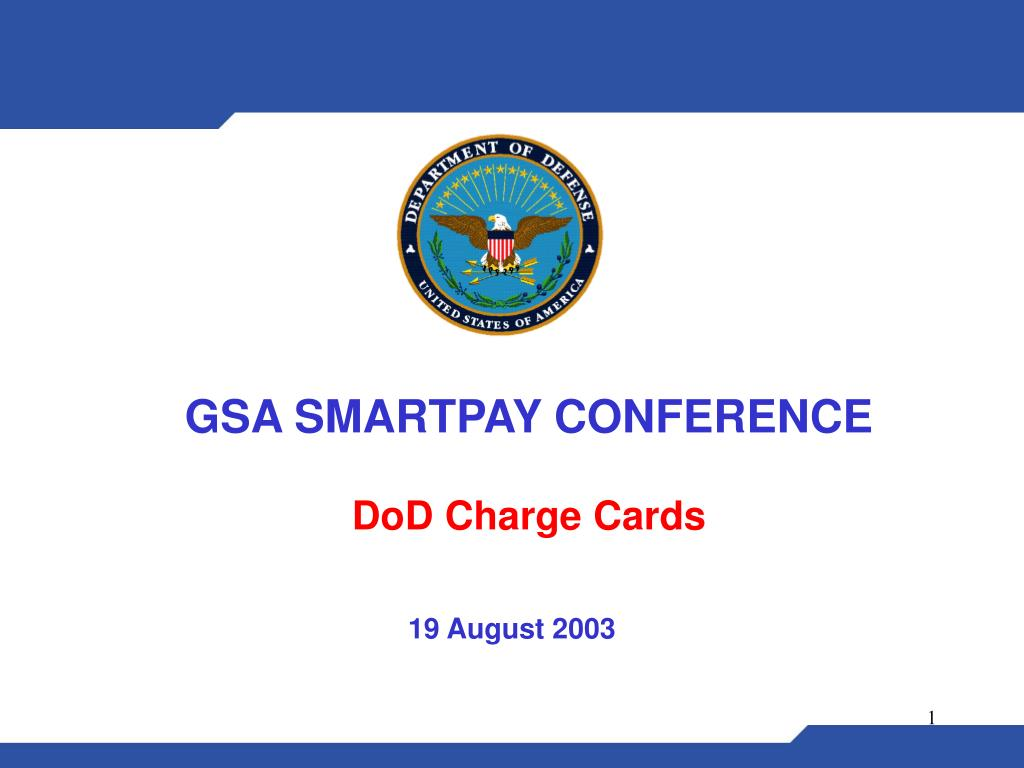 gsa smartpay conference dod charge cards l.