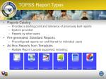topss report types