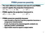 prima preserves passivity